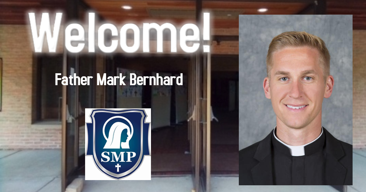 Welcome Father Mark Bernhard